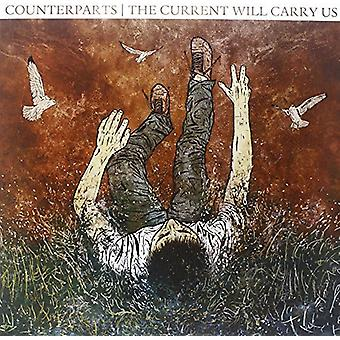 Counterparts - Current Will Carry Us [Vinyl] USA import