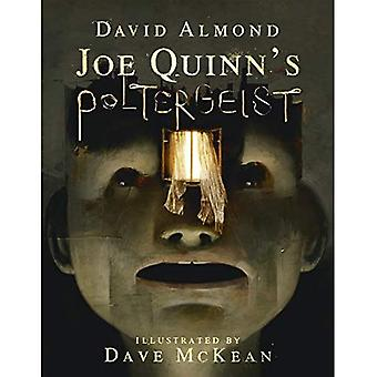 Joe Quinn ' s poltergeist