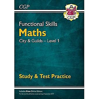New Functional Skills Maths: City & Guilds Level� 1 - Study & Test Practice (for 2019 & beyond)