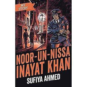 Noor Inayat Khan (My Story)