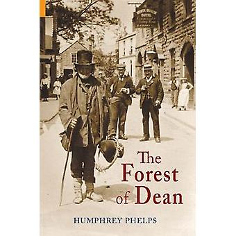 The Forest of Dean by Phelps & Humphrey