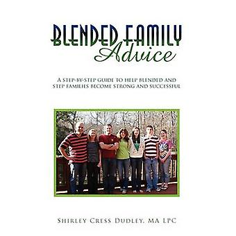 Blended Family Advice by Shirley Cress Ma Lpc Dudley - 9781441591104