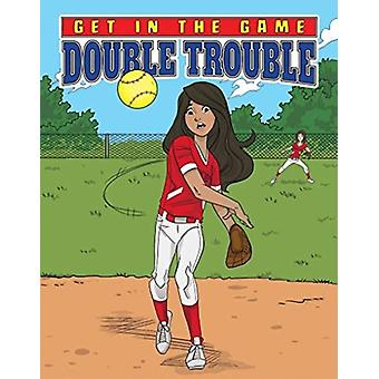 Get in the Game Double Trouble by Bill Yu