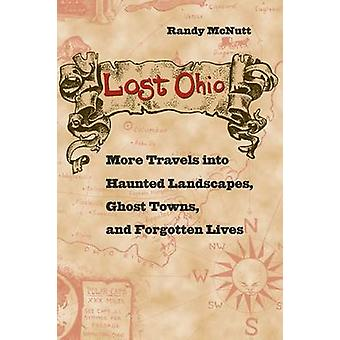 Lost Ohio by Randy McNutt