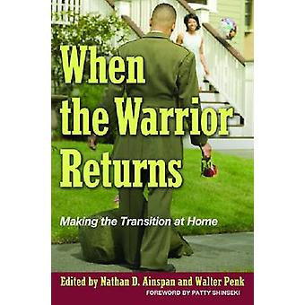 When the Warrior Returns by Edited by Nathan D Ainspan & Edited by Walter Penk