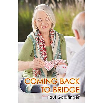 Coming Back to Bridge by Paul Goldfinger