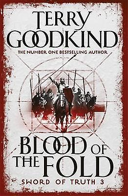 Blood of the Fold 9780752889788 by Terry Goodkind