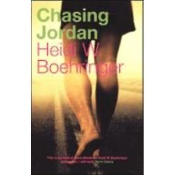 Chasing Jordan by Heidi W Boehringer
