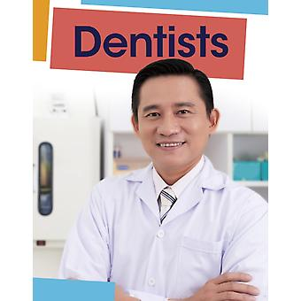 Dentists by Mary Meinking