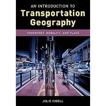 An Introduction to Transportation Geography