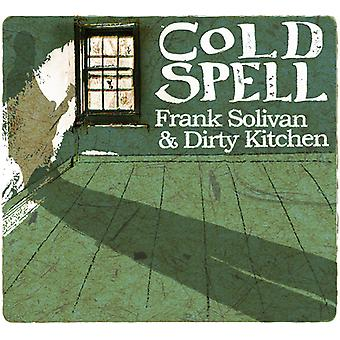Frank Solivan & Dirty Kitchen - Cold Spell [CD] USA import