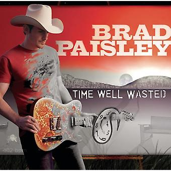 Brad Paisley - Time Well Wasted [CD] USA import
