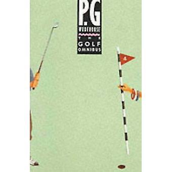 Golf Omnibus mennessä P. G. Wodehouse - 9780091745752 kirja