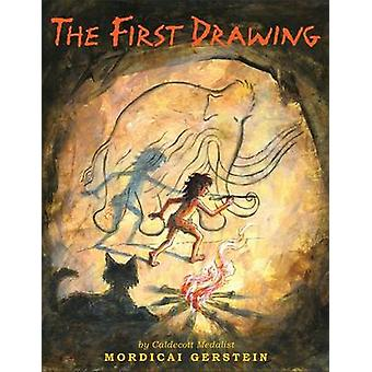 The First Drawing by Mordicai Gerstein - 9780316204781 Book