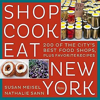 Hienonna kokki syödä New Yorkin Susan Miesel - Nathalie Sann - 978084784864