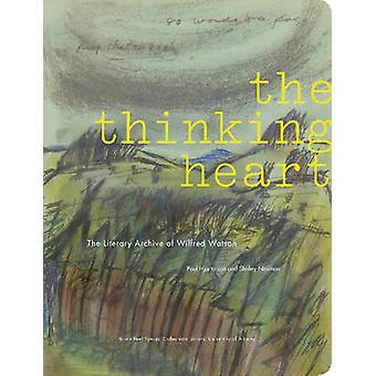 Au cœur de la pensée - les archives littéraires de Wilfred Watson par Paul Hj