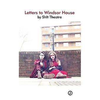 Breve til Windsor hus af Sh! t teater - 9781786820891 bog