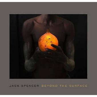 Jack Spencer - bortom ytan av Mark W. Scala - 9780826519368 bok