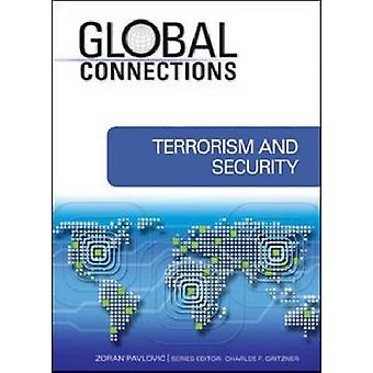 Terrorism and Security by Zoran Pavlovic - Charles F. Gritzner - 9781