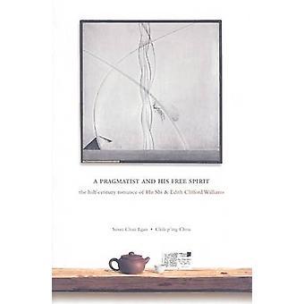 Un homme pragmatique et son esprit de libre - la Romance du demi-siècle de Hu Shi