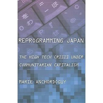 Omprogrammere Japan - High Tech krisen Under kommunitariske hovedstaden