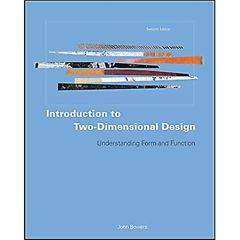 Inleiding tot tweedimensionale Design: begrip vorm en functie