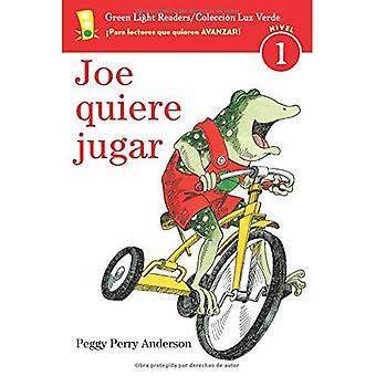 Joe Quiere Jugar (Green Light Readers: Level 1)