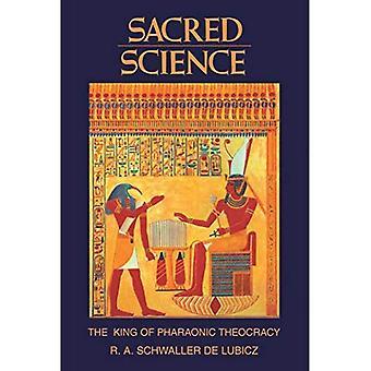 La Science sacrée: Le roi de la théocratie pharaonique