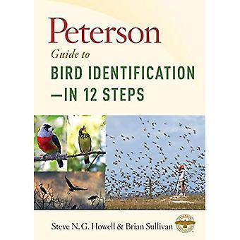 Peterson Guide till fågel identifiering - i 12 steg
