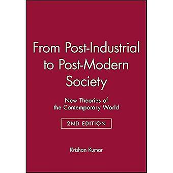 Von post-industrielle, Postmoderne Gesellschaft: neue Theorien der heutigen Welt