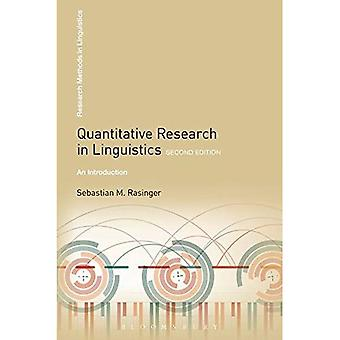 Quantitative Research in Linguistics: An Introduction (onderzoeksmethoden in de taalkunde)