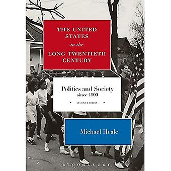 The United States in the Long Twentieth Century