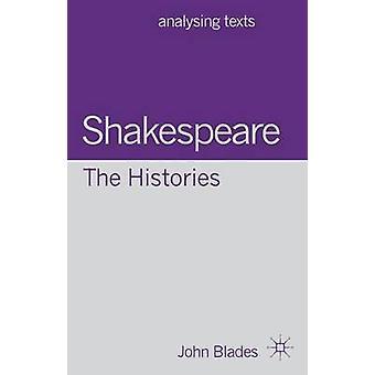 Shakespeare Historierna av John Blades