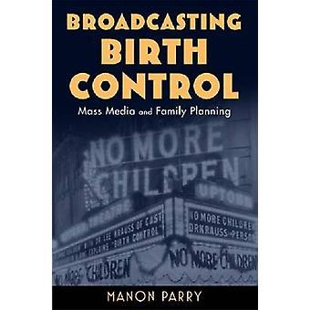 Uitzending birth control door Manon Parry