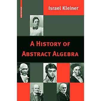 En historie af den abstrakte Algebra af Kleiner & Israel