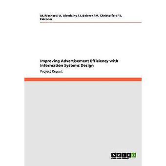 Verbetering van de Efficiency van de advertentie met informatiesystemen Design by Riechert & M.