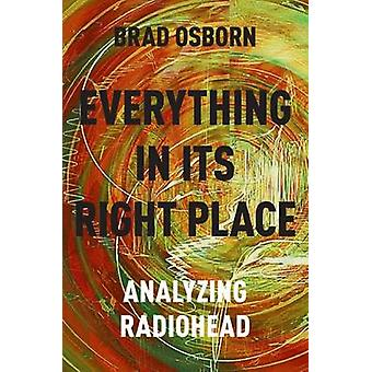 Everything in its Right Place - Analyzing Radiohead by Brad Osborn - 9