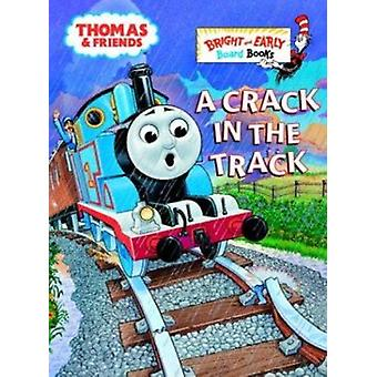 A Crack in the Track (Thomas & Friends) Book