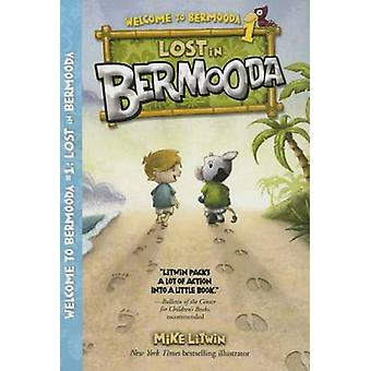 Lost in Bermooda by Mike Litwin - Mike Litwin - 9780807587171 Book