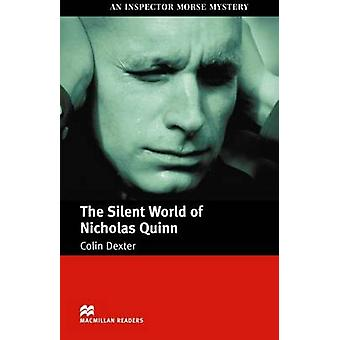 The Silent World of Nicholas Quinn - Internediate by Colin Dexter - An