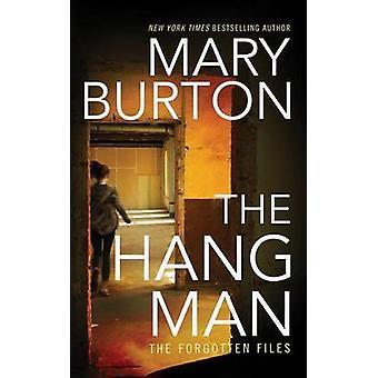 The Hangman by Mary Burton - 9781503943698 Book