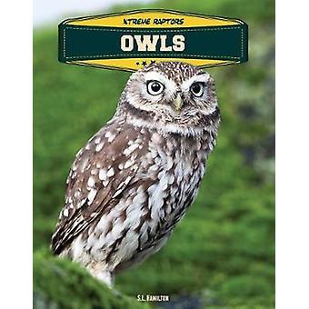 Owls by S. L. Hamilton - 9781532110047 Book