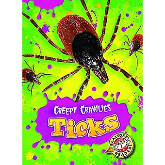 Ticks by Megan Borgert-Spaniol - 9781626173026 Book