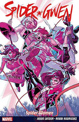 Spider-gwen Vol. 2 - Weapon Of Choice by Jason Latour - 9781846537523