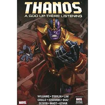 Thanos - a God Up There Listening by Rob Williams - Jim Starlin - Ron