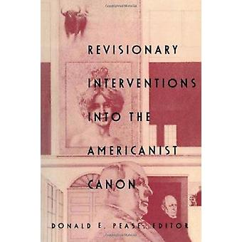 Revisionary Interventions into the Americanist Canon by Donald E. Pea