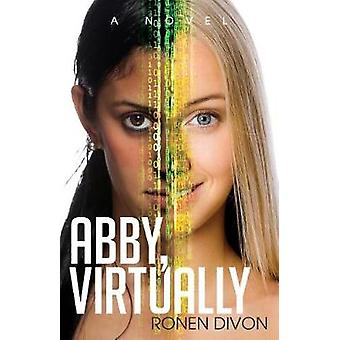 Abby Virtually-tekijä Ronen Divon - 9781683509073 Kirja