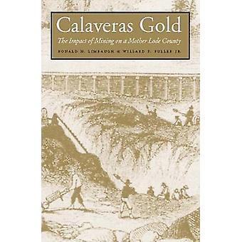 Calaveras guld-effekterna av gruv drift på en mor Lode län-978087