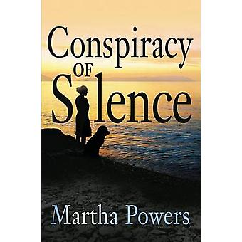 Conspiracy of Silence by Martha Powers - 9781608091607 Book