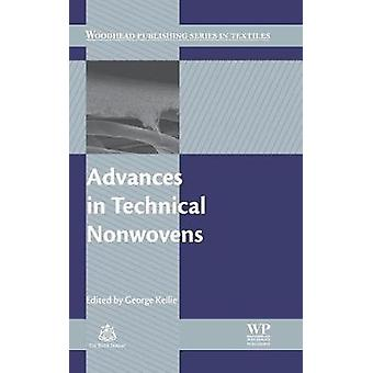 Advances in Technical Nonwovens by Kellie & George